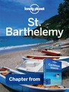 St Barthelemy - Guidebook Chapter (eBook): Chapter from Caribbean Islands Travel Guide Book