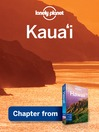 Kauai – Guidebook Chapter (eBook): Kauai Chapter from Hawaii Travel Guide Book