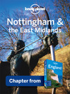 Nottingham & the East Midlands (eBook): Chapter from England Travel Guide Book
