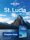 St Lucia - Guidebook Chapter (eBook): Chapter from Caribbean Islands Travel Guide Book