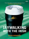 Jaywalking with the Irish (eBook)