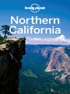 Northern California (eBook): Including Guides to San Francisco, Lake Tahoe, Napa & Sonoma Wine Country and More