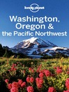 Washington, Oregon & the Pacific Northwest Travel Guide (eBook)