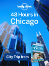 48 Hours in Chicago (eBook): USA Trips Travel Guide Book