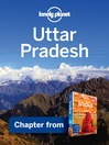 Uttar Pradesh & the Taj Mahal – Guidebook Chapter (eBook): Uttar Pradesh Chapter from India Travel Guide Book