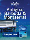 Antigua, Barbuda & Monserrat - Guidebook Chapter (eBook): Chapter from Caribbean Islands Travel Guide Book