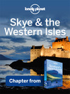 Skye & the Western Isles (eBook): Chapter from Scotland's Highlands & Islands Travel Guide Book