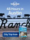 48 Hours in Austin (eBook): USA Trips Travel Guide Book
