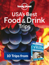 USA's Best Food & Drink Trips (eBook): Chapter from USA's Best Trips