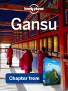Gansù – Guidebook Chapter (eBook)