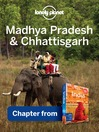 Madhya Pradesh & Chhattisgarh (eBook): Chapter from India Travel Guide Book