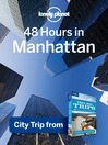 48 Hours in Manhattan (eBook): Chapter from USA's Best Trips, Focus on New York City