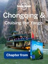 Chóngqìng & Cruising the Yangzi – Guidebook Chapter (eBook)