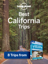 Best California Trips (eBook): Chapter from USA's Best Trips, including Los Angeles, San Francisco and Wine Country