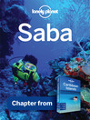 Saba - Guidebook Chapter (eBook): Chapter from Caribbean Islands Travel Guide Book