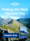 Walking the West Highland Way (eBook): Chapter from Scotland's Highlands & Islands Travel Guide Book