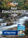 East Coast USA's Best Trips (eBook): Chapter from USA's Best Trips, including New York City