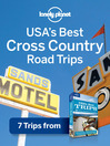 USA's Best Cross-Country Road Trips (eBook): Chapter from USA's Best Trips, including Route 66