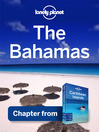 Bahamas - Guidebook Chapter (eBook): Chapter from Caribbean Islands Travel Guide Book