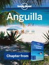 Anguilla - Guidebook Chapter (eBook): Chapter from Caribbean Islands Travel Guide Book