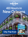 48 Hours in New Orleans (eBook): USA Trips Travel Guide Book