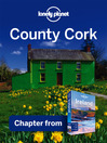 County Cork (eBook): Chapter from Ireland Travel Guide Book