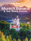 Munich, Bavaria & the Black Forest Travel Guide (eBook)