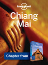Chiang Mai (eBook): Chapter from Thailand Travel Guide Book