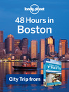 48 Hours in Boston (eBook): USA Trips Travel Guide Book