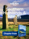 Southern Highlands & West Highland Way (eBook): Chapter from Scotland's Highlands & Islands Travel Guide Book