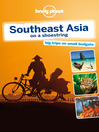 Southeast Asia On a Shoestring Travel Guide (eBook)
