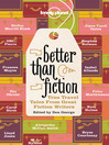 Better Than Fiction (eBook)