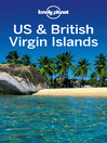 US & British Virgin Islands (eBook): Including Guides to St John, St Thomas, St Croix and More