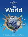 The World (eBook): A Traveller's Guide to The Planet