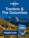 Trentino & the Dolomites (eBook): Chapter from Italy Travel Guide Book