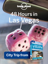 48 Hours in Las Vegas (eBook): Chapter from USA's Best Trips, a Travel Guide