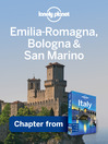 Emilia-Romagna & San Marino (eBook): Chapter from Italy Travel Guide Book