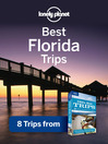 Best Florida Trips (eBook): Chapter from USA's Best Trips, including Disney, Miami, Gulf Coast and Key West