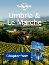 Umbria & Le Marche (eBook): Chapter from Italy Travel Guide Book