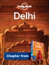 Delhi – Guidebook Chapter (eBook): Delhi Chapter from India Travel Guide Book