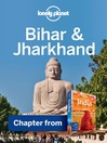 Bihar & Jharkhand (eBook): Chapter from India Travel Guide Book