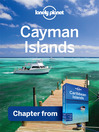 Cayman Islands - Guidebook Chapter (eBook): Chapter from Caribbean Islands Travel Guide Book