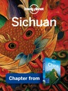 Sichuan – Guidebook Chapter (eBook): Sichuan Chapter from China Travel Guide Book