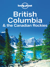 British Columbia & the Canadian Rockies Travel Guide (eBook)