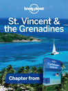 St Vincent & the Grenadines - Guidebook Chapter (eBook): Chapter from Caribbean Islands Travel Guide Book