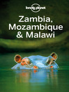 Zambia, Mozambique & Malawi Travel Guide (eBook)