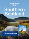 Southern Scotland (eBook): Chapter from Scotland Travel Guide Book