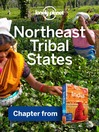 Northeast Tribal States (eBook): Chapter from India Travel Guide Book
