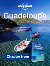 Guadeloupe - Guidebook Chapter (eBook): Chapter from Caribbean Islands Travel Guide Book