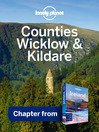 Counties Wicklow & Kildare (eBook): Chapter from Ireland Travel Guide Book